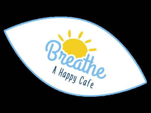 Breathe – A happy Cafe
